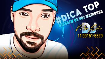 #DICATOP – MIXAGEM DE VOZ MATADORA ( NILTON SILVA ) 2021