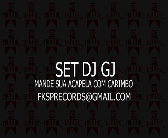 set-dj-gj-mandem-acapelas-com-carimbo-dj-gj