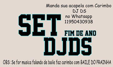 SET DJ DS MANDE SUA ACAPELLA COM CARIMBO 11 9 5043-0938