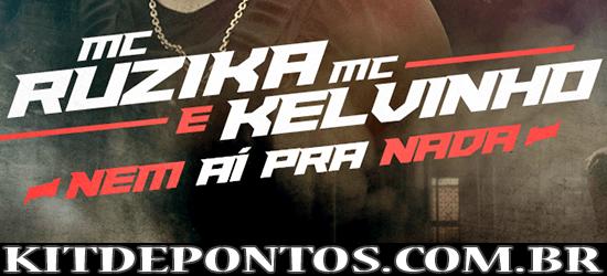 PROJETO ACID PRO MELODIA MC Ruzika e MC Kelvinho – Nem Aí pra Nada  [ DJ DAVID MM ]
