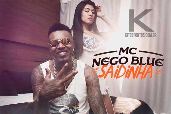 ACAPELLA EXCLUSIVA MC NEGO BLUE – SAIDINHA – Deejhay DS Prod!