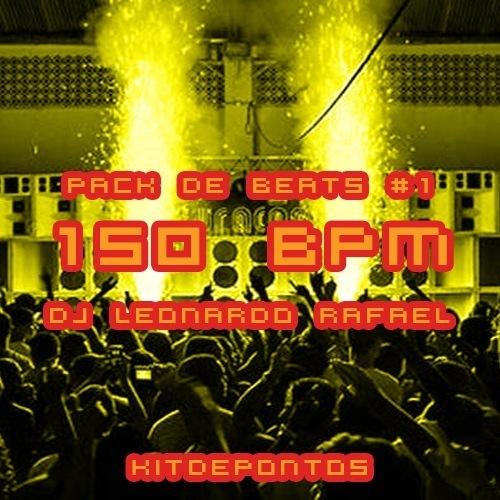 PACK DE BEATS #1 – 150 BPM (DJ LEONARDO RAFAEL)