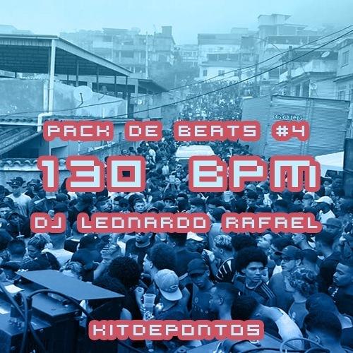 PACK DE BEATS #4 – 130 BPM (DJ LEONARDO RAFAEL)
