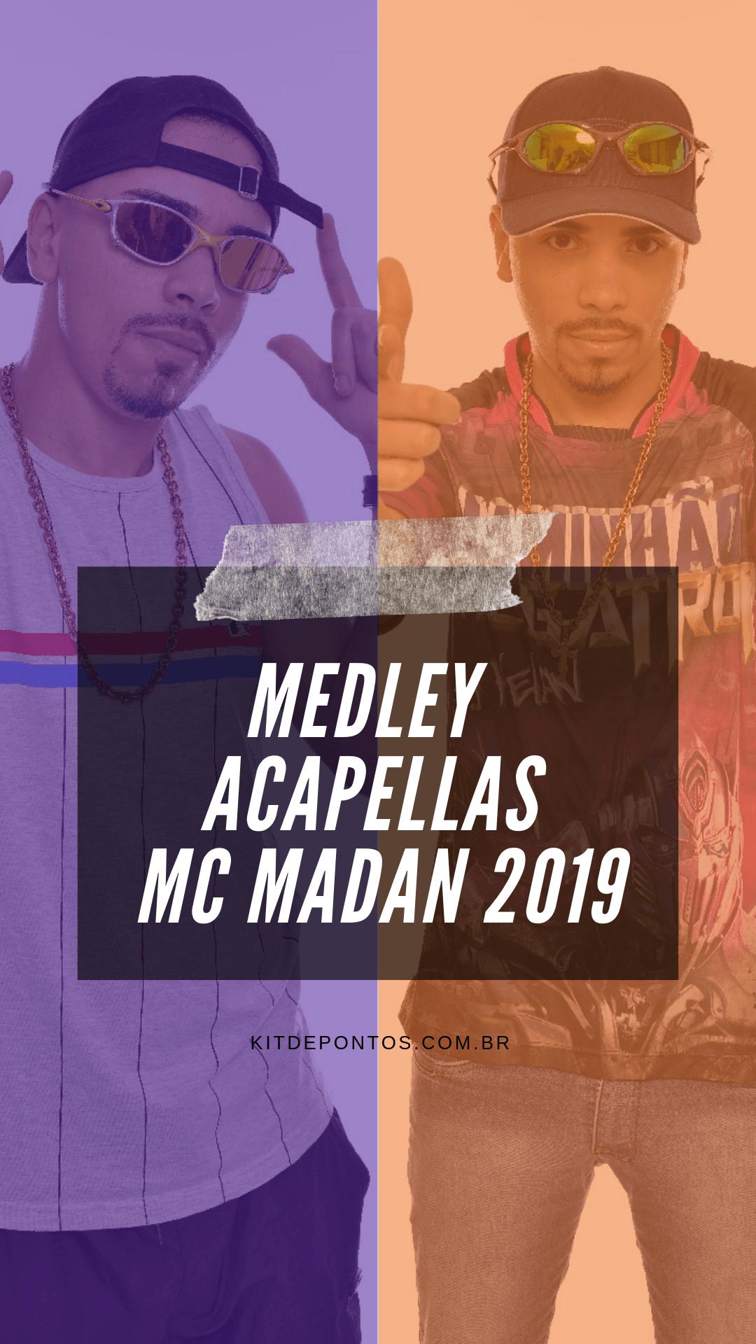 MEDLEY ACAPELLAS MC MADAN 2019