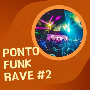 PONTO FUNK RAVE #2 2020