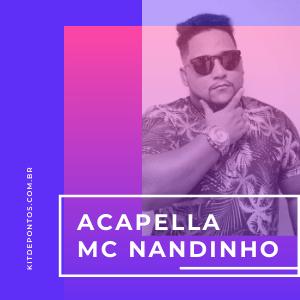 ACAPELLA MC NANDINHO 2020