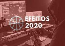 EFEITOS PARA PRODUÇÃO 2020