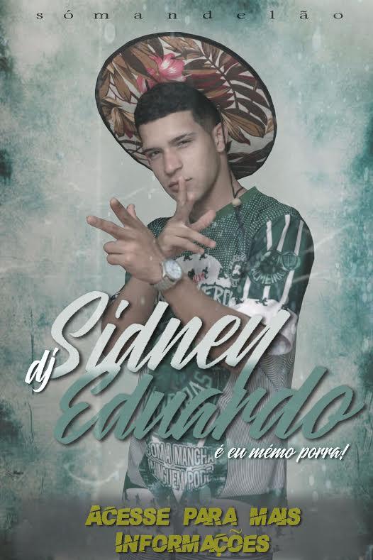DJ SIDNEY EDUARDO