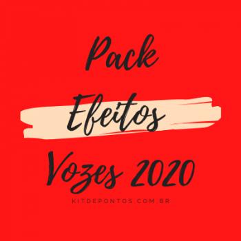 PACK EFEITOS DE VOZES 2020