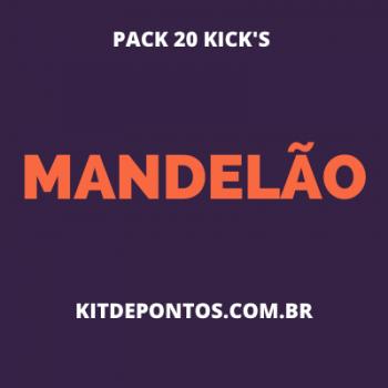 PACK 20 KICK'S MANDELÃO 2020