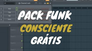 PACK FUNK CONSCIENTE (PROJETOS PARA FL STUDIO)