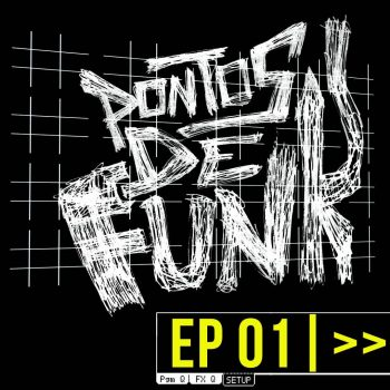 Documentário Pontos de Funk  – Arte do Sample
