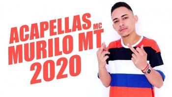 ACAPELLAS MC MURILO MT – 2020 – #FAVELABEAT