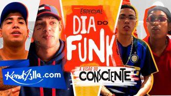 Especial Dia do Funk: Pega a Visão do Funk Consciente (KondZilla.com)