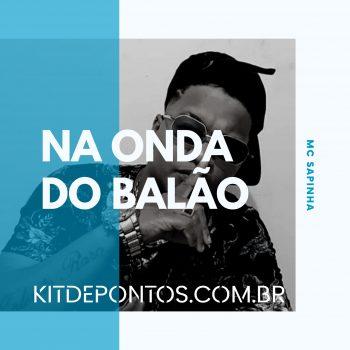 ACAPELLA – MC SAPINHA NA ONDA DO BALÃO