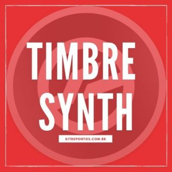TIMBRE SYNTH – KONTAKT  🎹