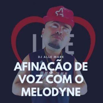 Afinação de Voz com o Melodyne (DJ ALLE MARK)