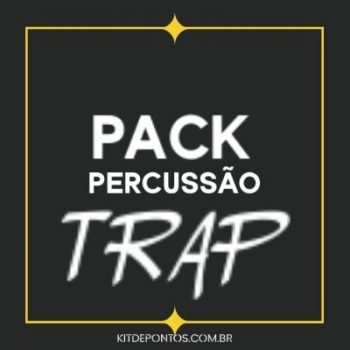 PACK PERCUSSÃO TRAP