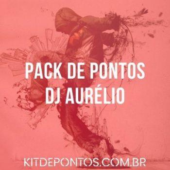 PACK DE PONTOS DJ AURÉLIO