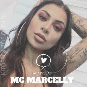 MC MARCELLY – 30 MINUTOS DE ACAPELAS FUNK CONSCIENTES 🚀🔥