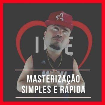 Masterização Simples e Rápida (DJ ALLE MARK)