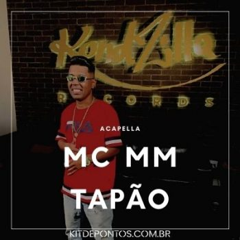 ACAPELLA MC MM –  TAPÃO 💣