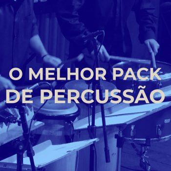 O MELHOR PACK DE PERCUSSÃO