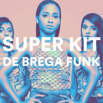 SUPER KIT DE BREGA FUNK