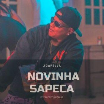 ACAPELLA  MC SAPINHA – NOVINHA SAPECA