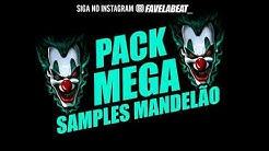 PACK MEGA SAMPLES 03 – CLAP FUNK MANDELÃO – FAVELA BEAT