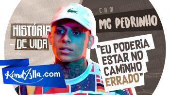 """A História dos MCs: MC Pedrinho – """"A Gente Muda a Vida das Pessoas"""" (KondZilla.com)"""