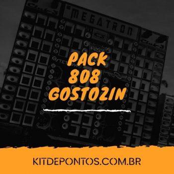 PACK 808 GOSTOSIN – AQUELE QUE TREME O PAREDÃO 🔊