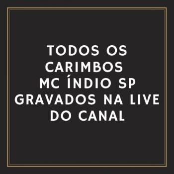 🎤 CARIMBOS MC ÍNDIO SP – GRAVADOS NA LIVE DO CANAL KIT DE PONTOS