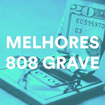 PACK COM OS MELHORES 808 GRAVE PARA TRAP