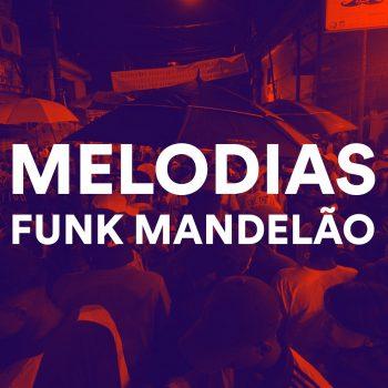 SUPER PACK DE MELODIAS DE FUNK MANDELÃO, FUNK RAVE, MAGRÃO E AGRESSIVO