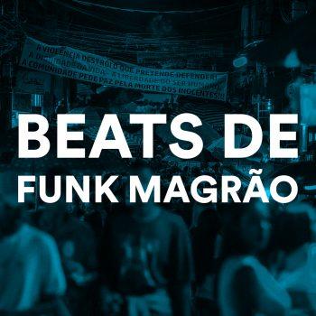 PACK DE BEATS DE FUNK MAGRÃO