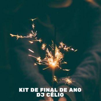 KIT DE FINAL DE ANO DJ CÉLIO @DEE_JHAAY_CELIO
