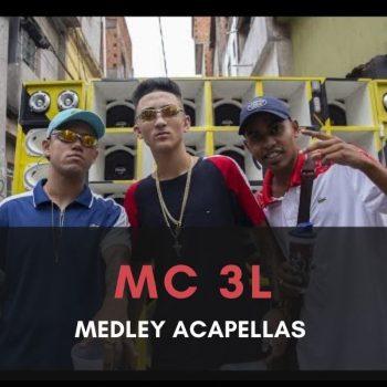 MEDLEY ACAPELLAS MC 3L – PARA TODOS DJS