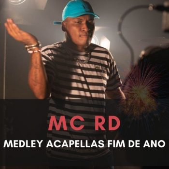 ACAPELLAS MC RD – MEDLEY FINAL DE ANO 2020
