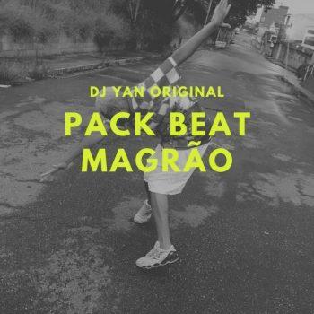 PACK BEAT DO MAGRÃO  – DJ YAN ORIGINAL
