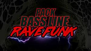 PACK BASS LINE – SAMPLES RAVE FUNK – FAVELA BEAT