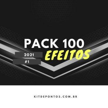 PACK 100 EFEITOS PARA PRODUÇÃO 2021 #1
