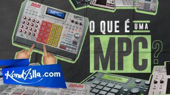 O Que é uma MPC? (KondZilla.com)