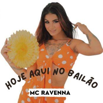 ACAPELA MC RAVENNA – HOJE AQUI NO BAILÃO