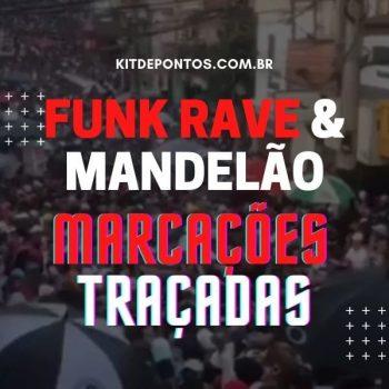 PACKZÃO MARCAÇÕES TRAÇADAS – FUNK RAVE & MANDELÃO [90 MARCAÇÕES]