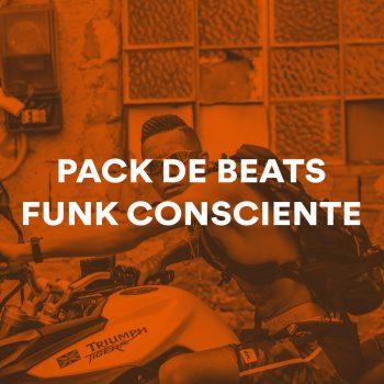 PACK DE BEATS DE FUNK CONSCIENTE