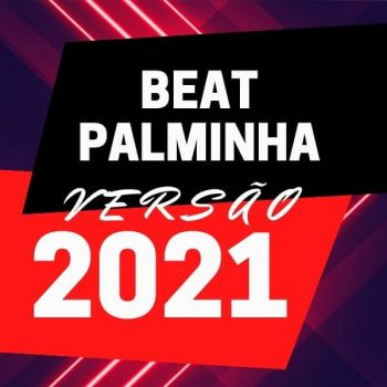 PACK 43 BEATS DA PALMINHA VRS 2021
