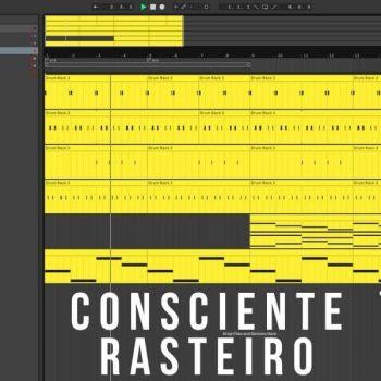 PROJETO PARA PRODUZIR BEAT CONSCIENTE RASTEIRO 85 BPM