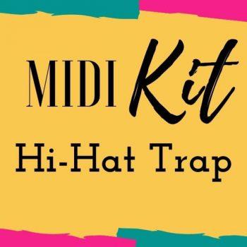 MIDI KIT – Hi-Hat Trap