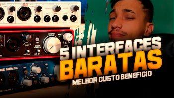 5 INTERFACES DE AUDIO BARATAS PARA SEU HOME STUDIO